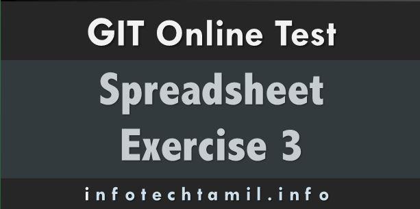 excelx3 - GIT Online Test - Spreadsheet  Exercise 3