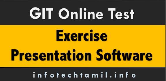 Presnt Ex - GIT Online Test - Presentation Software