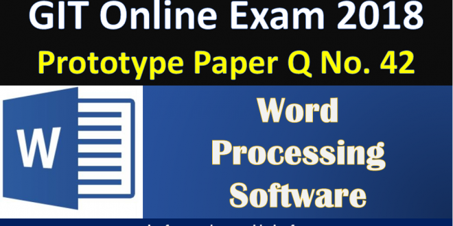 word pro 660x330 - GIT Online Exam - Word Processing