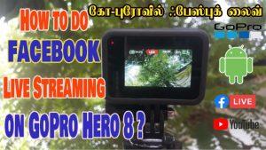Live Streaming using GoPro Hero 8